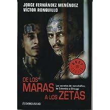 de Los Maras a Los Zetas: Los Secretos del Narcotrafico de Colombia a Chicago