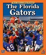 The Florida Gators (Team Spirit: College Football) PDF