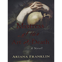 Mistress of the Art of Death (A Mistress of the Art of Death Novel Book 1) (English Edition)
