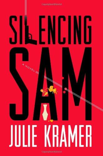 Silencing Sam: A Novel (Riley Spartz)