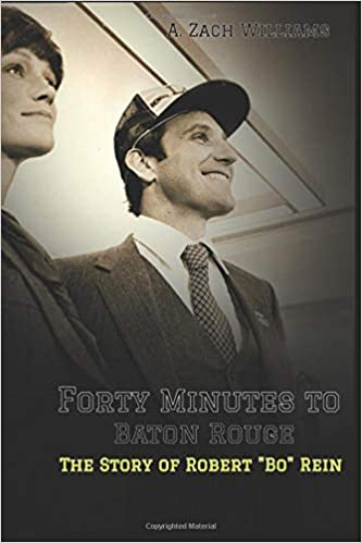 Amazon com: Forty Minutes to Baton Rouge: The Story of