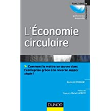 L'économie circulaire : Prix ACA BRUEL HEC (Performance industrielle) (French Edition)