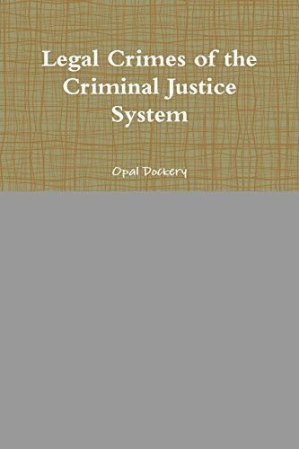 Legal Crimes of the Criminal Justice ()