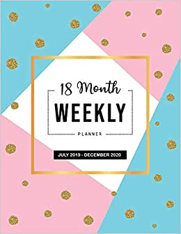 18 Month Weekly Planner: Monthly Planner and To Do List ...