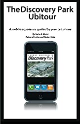 The Discovery Park Ubitour: A mobile experience guided by your cell phone