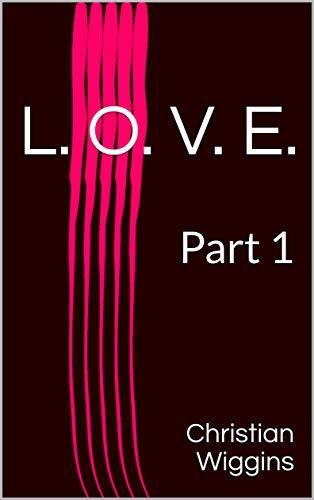 Search : L. O. V. E.: Part 1