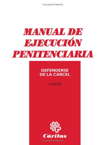 Manual De Ejecucion En Penitenciaria (Spanish Edition) [Unknown] (Tapa Blanda)