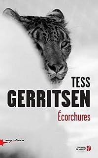 Ecorchures, Gerritsen, Tess