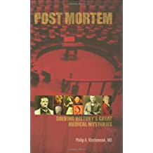 Post-Mortem: Solving the Medical Mysteries in the Lives
