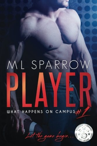 Player (What Happens on Campus) (Volume 1)