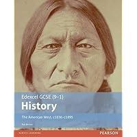 Edexcel GCSE (9-1) History The American West, c1835-c1895 Student Book (EDEXCEL GCSE HISTORY (9-1))