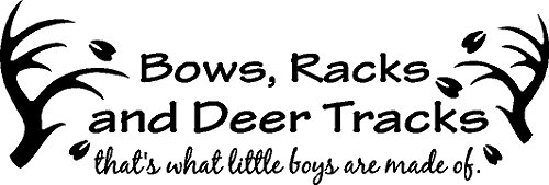 (BOWS RACKS AND DEER TRACKS LITTLE BOYS ARE MADE OF OUTDOORS KIDS ROOM HUNTING DEER ELK VINYL WALL DECAL HOME)