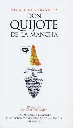 Don Quijote de la Mancha (Edicion del IV Centenario) (Spanish Edition) by Brand: Alfaguara
