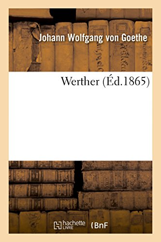 Werther (Éd.1865) (French Edition)