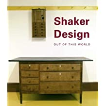 Shaker Design: Out of this World