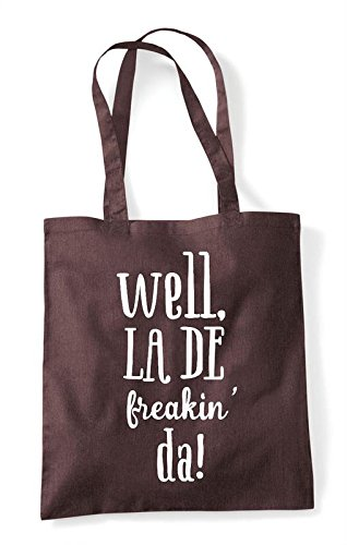 De La Da Freakin Brown Well Shopper Tote Statement Bag 7q155