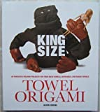 King Size Towel Origami, Alison Jenkins, 1435123131