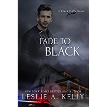 FADE TO BLACK (Black CATs Book 1)