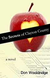The Secrets of Clayton County: A Novel
