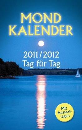 Mondkalender 2011/2012 Tag für Tag