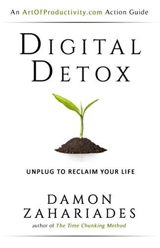 Digital Detox: Unplug To Reclaim Your Life