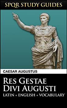 Augustus res gestae divi augusti in latin english spqr - Res gestae divi augusti ...
