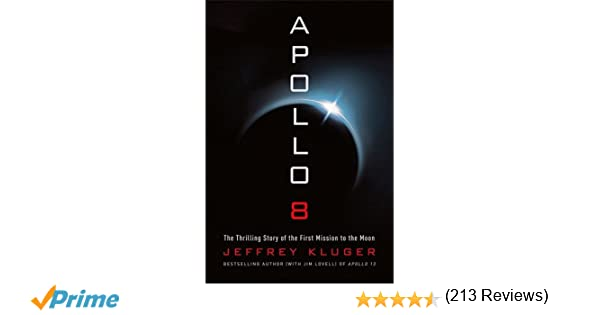 Apollo 8 the thrilling story of the first mission to the moon apollo 8 the thrilling story of the first mission to the moon jeffrey kluger 9781627798327 amazon books fandeluxe Gallery
