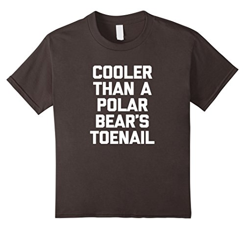 kids-cooler-than-a-polar-bears-toenail-t-shirt-funny-saying-cool-6-asphalt