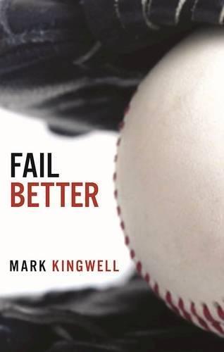 Image of Fail Better: Why Baseball Matters