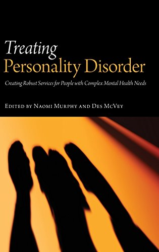 Treating Personality Disorder: Creating Robust Services for People with Complex Mental Health Needs