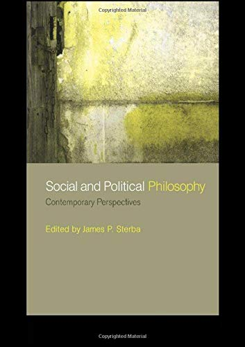 Social and Political Philosophy: Contemporary Perspectives