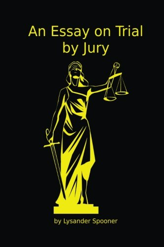 An Essay on Trial by Jury