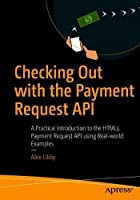 Checking Out with the Payment Request API Cover