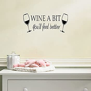 Wine A Bit Youu0027ll Feel Better Quote Letter Wall Sticker Decal Home Arts  Dinning