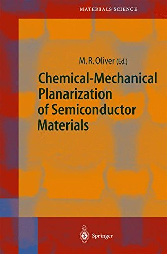 Chemical Mechanical Planarization of Semiconductor Materials Pdf