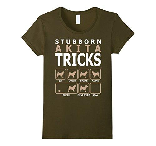 Womens Stubborn Akita Tricks T-Shirt Tshirt Medium Olive