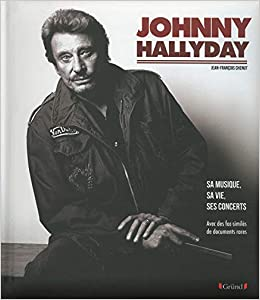 Johnny Hallyday 9782324004322 Amazon Com Books
