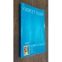 catalogue Yvert et Tellier 1987 tome 1 timbres de France Andorre Europa Monaco Nations Unies
