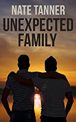 Unexpected Family (Gay Contemporary Romance) (English Edition)