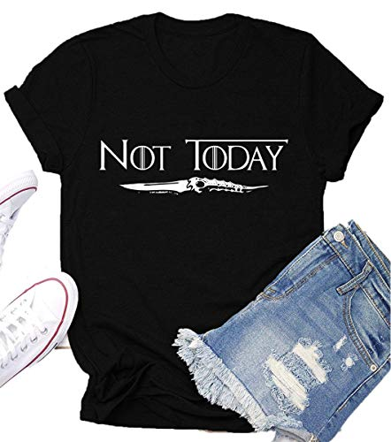 Not Today Game Thrones Shirt Women Teen Girls GOT TV Show Vintage T Shirt Merchandise Gifts Graphic Tops Tees Black