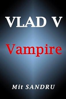 Vampire: Vlad V by [Sandru, Mit]