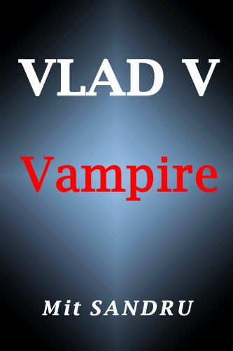 Book cover image for Vampire (Vlad V Book 1)