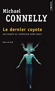 vignette de 'dernier coyote (Le) (Michael Connelly)'
