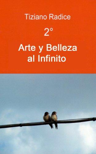 Descargar Libro 2° Arte Y Belleza Al Infinito - Full Screen Images Tiziano Radice