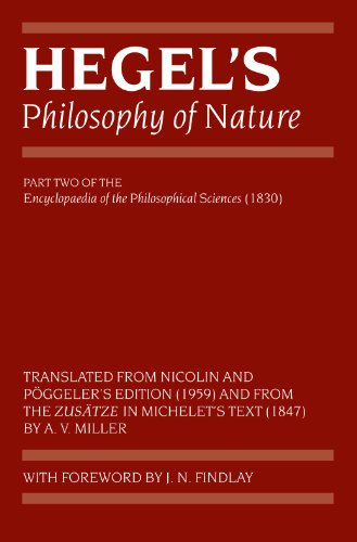Hegel's Philosophy of Nature: Encyclopaedia of the Philosophical Sciences (1830), Part II (Hegel's Encyclopedia of the Philosophical Sciences) (Pt. 2) by Clarendon Press