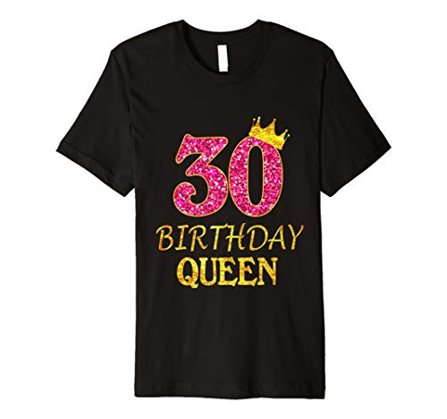 30 Years Old Birthday Queen Girl Shirt 30th Birthday Pink Premium T-Shirt
