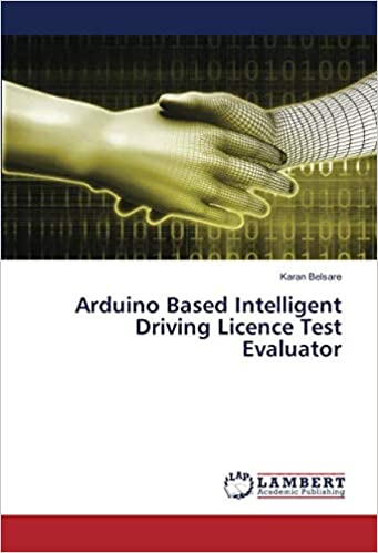 Arduino Based Intelligent Driving Licence Test Evaluator