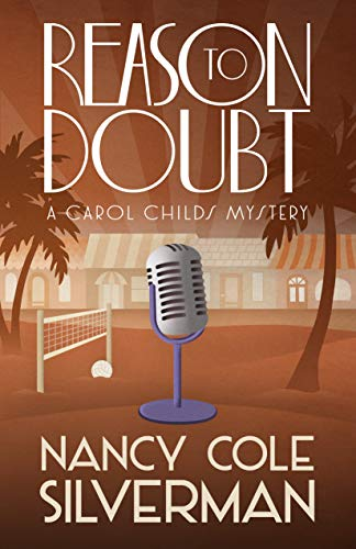 Reason To Doubt (A Carol Childs Mystery Book 5) by [Silverman, Nancy Cole]
