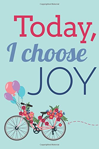 Bicycle Journal - Today I Choose Joy (6x9 Journal): Lined Writing Notebook, 120 Pages -- Vintage Bicycle with Flowers and Balloons