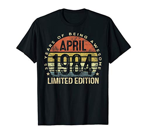 Born April 1984 Limited Edition T-Shirt 35th Birthday Gifts